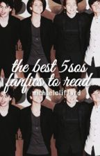 the best 5sos fanfics to read by michaelcliffvrd