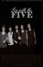 Sex With The Five{One Direction by 94sdrummer