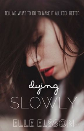 Dying Slowly  by AskeJr