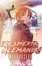 ¡Despierta, Alemania! |Hetalia-Fanfiction| by Weabooseza