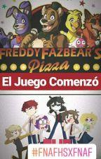 El juego comenzó[FNAF x FNAFHS] [TERMINADA] by Miry_Golden_Fazbear