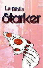 La Biblia Starker  by Taisha_StarkTaisho