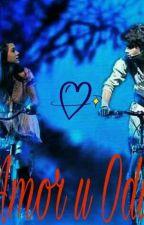 ¿Amor u Odio? by Novelas_Ori