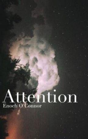 Attention | Enoch O'Connor by -cherhorowitz