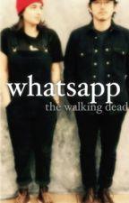 Whatsapp 2; twd by arrtstyles