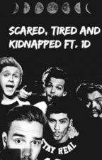 scared, tired and kidnapped ft. 1D 16+ {DUTCH} [ON HOLD] by directionernoukie