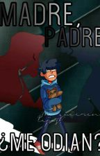 Madre, Padre ¿Me odian? [Max Fanfic](Camp Camp) by Tamego