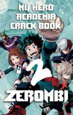 BNHA Crack Book 2 by Zerombi
