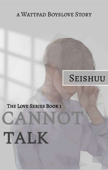 The Love That Cannot Talk [ 1 ]