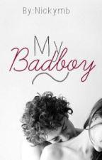 My Bad Boy by Nickymb