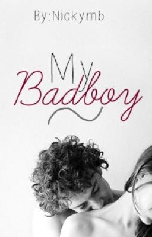 My Bad Boy by Nickymb