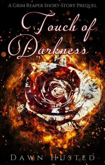Touch of Darkness: An Urban Fantasy Short-Story (Scythe of Darkness, Prequel)