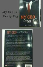 My Ceo is Crazy Boy by Mayss_
