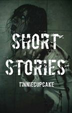 SHORT STORIES by TinnieCupcake