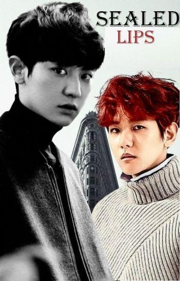 Sealed Lips | Chanbaek/Baekyeol |
