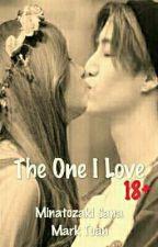 The One I Love by xxxnjunxxx