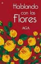 Hablando con las flores #VikingsAwards# by AbelGonzoAmado