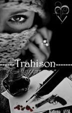 Trahison. by Kationa_AVSL