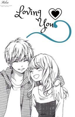 Đọc truyện Loving You