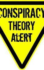 Teori konspirasi  by HumayrahHira