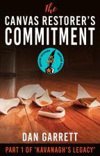 1. The Canvas Restorer's Commitment (m/m) by DanGarrett