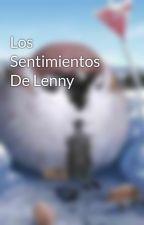 Los Sentimientos De Lenny by DanielaSierraArias