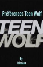 Préférences Teen Wolf by lelanana