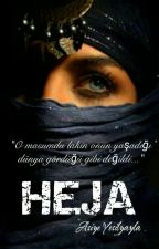 HEJA (TÖRE SERİSİ -2-) by Mellifleous