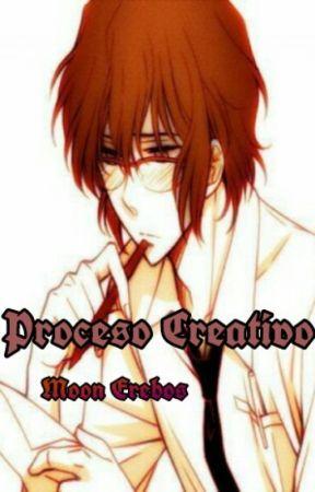 Proceso Creativo by MoonErebos