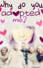 Why do you adopted me? (1D FF / German) by annika_Direction