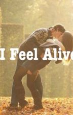 I Feel Alive (Sequel to Lonely Girl) by xSarah_Hannah
