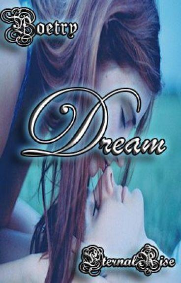 Dream by EternalRise