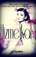 HİZMETKAR by alyamina