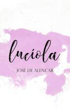 Lucíola (1862) by JoseDeAlencarBR