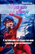 Mai Più Come Prima. /Miraculous LadyBug by _StormInside_