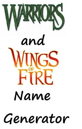 Warriors and Wings of Fire Name Generator - Warrior cat name