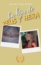 La hija de Zeus y Hera (HdD #2) by DannyBaladon