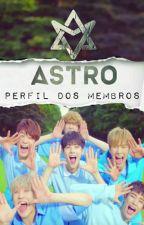 Astro - Perfil dos Membros by natiele_ramos