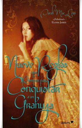 Nueve reglas que romper para Conquistar a un Granuja (Love by numbers 01) by vanessa7186