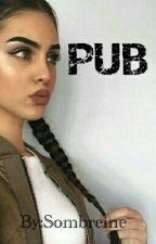 PUB by Sombreine
