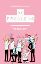 99 Problems (Kuroko no Basuke) by Nightblooming