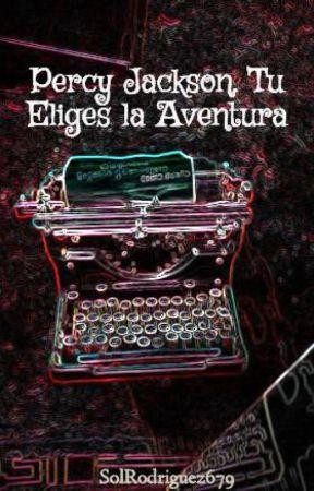 Percy Jackson. Tu Eliges la Aventura by SolRodriguez679