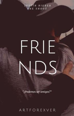 Friends (O.S) by artforexver
