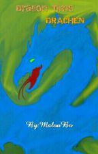 Dragon Time - Drachen by MalouBo