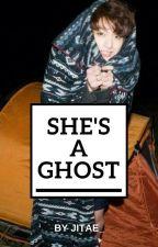 She's a ghost. || Jeon Jungkook by JiTae_