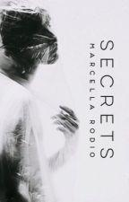 Secrets ✔ by o__marcella__o