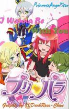 I Wanna Be With You ( Male!Hibiki Shikyoin x Bell Renjouji )  by PrincessAngelStar