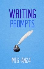 Writing Prompts by Meg-An24
