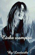 Córka Wampira by Laudeczka