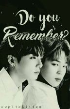 Do you remember? [JIKOOK] by CopitoKitten